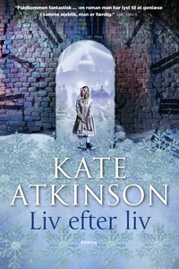 Liv efter liv (e-bog) af Kate Atkinso