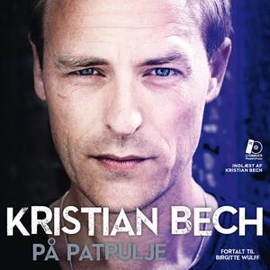På patrulje (lydbog) af Kristian Bech