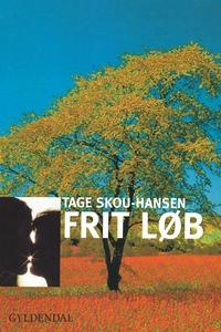 Frit løb (e-bog) af Tage Skou-Hansen
