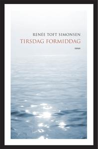 Tirsdag formiddag (e-bog) af Renée To