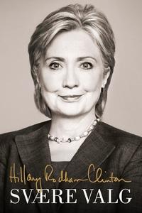 Svære valg (e-bog) af Hillary Rodham