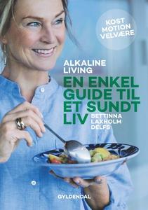 Alkaline living. En enkel guide til e