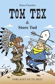 Tom Tex #2: Tom Tex og Store Tud