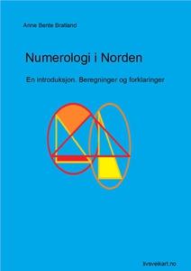 Numerologi i Norden. (ebok) av Anne Bente Bra