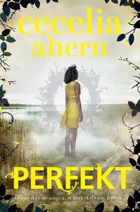 Perfekt (lydbog) af Cecilia Ahern, Ce
