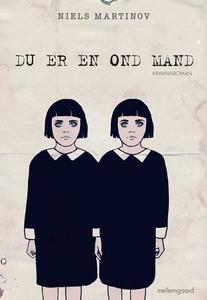 Du er en ond mand (e-bog) af Niels Ma