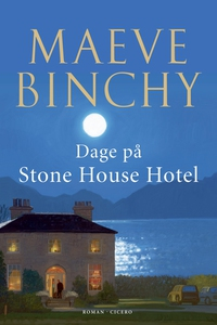 Dage på Stone House Hotel (e-bog) af Maeve Binchy