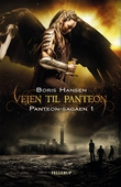 Panteon-sagaen #1: Vejen til Panteon