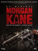 Morgan Kane 24: Dette er Døden, Señor Kane!