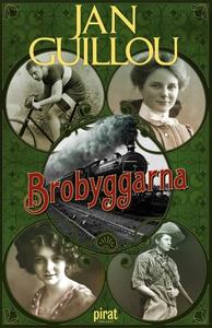 Brobyggarna (e-bok) av Jan Guillou