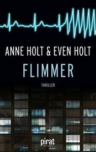 Flimmer (e-bok) av Anne Holt, Even Holt
