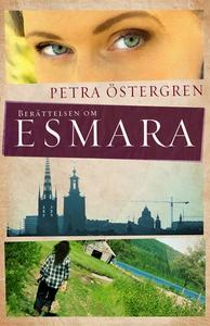 Berättelsen om Esmara (e-bok) av Petra Östergre