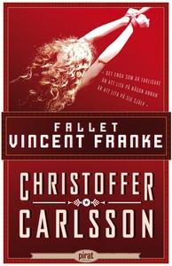 Fallet Vincent Franke (e-bok) av Christoffer Ca