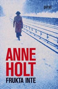 Frukta inte (e-bok) av Anne Holt