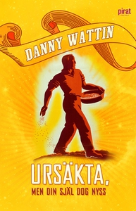Ursäkta, men din själ dog nyss (e-bok) av Danny