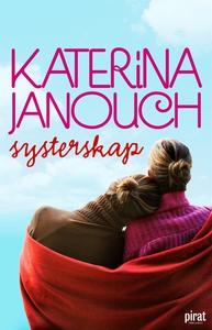 Systerskap (e-bok) av Katerina Janouch