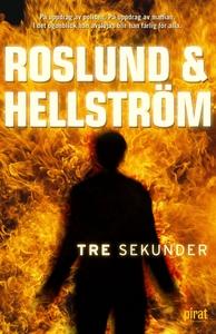 Tre sekunder (e-bok) av  Roslund & Hellström
