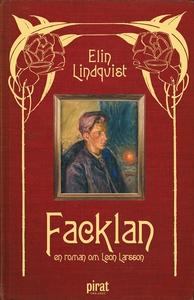 Facklan - en roman om Leon Larsson (e-bok) av E