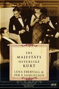 Ers Majestäts olycklige Kurt (e-bok) av Lena Eb