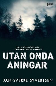 Utan onda aningar (e-bok) av Jan-Sverre Syverts
