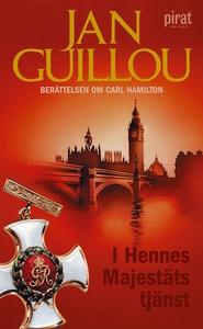 I Hennes Majestäts tjänst (e-bok) av Jan Guillo