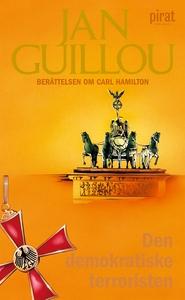 Den demokratiske terroristen (e-bok) av Jan Gui