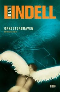 Orkestergraven (e-bok) av Unni Lindell