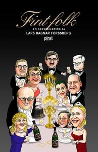 Fint folk (e-bok) av Lars Ragnar Forssberg
