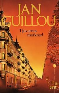 Tjuvarnas marknad (e-bok) av Jan Guillou