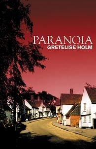 Paranoia (e-bok) av Gretelise Holm