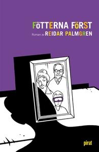 Fötterna först (e-bok) av Reidar Palmgren
