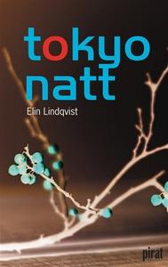 tokyo natt (e-bok) av Elin Lindqvist