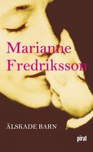 Älskade barn (e-bok) av Marianne Fredriksson