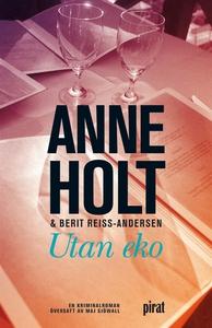 Utan eko (e-bok) av Anne Holt