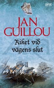 Riket vid vägens slut (e-bok) av Jan Guillou