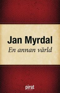 En annan värld (e-bok) av Jan Myrdal