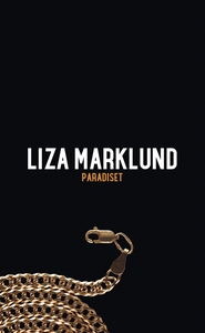 Paradiset (e-bok) av Liza Marklund