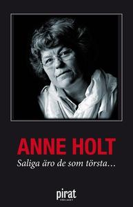 Saliga äro de som törsta... (e-bok) av Anne Hol