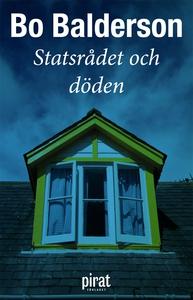 Statsrådet och döden (e-bok) av Bo Balderson