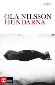 Hundarna (e-bok) av Ola Nilsson