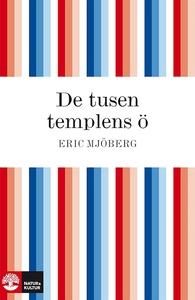 De tusen templens ö : studier och upplevelser p