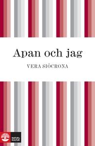 Apan och jag (e-bok) av Vera Siöcrona