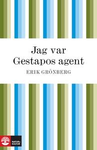 Jag var Gestapos agent (e-bok) av Erik Grönberg