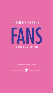 Fans (e-bok) av Fredrik Strage