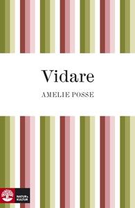 Vidare (e-bok) av Amelie Posse