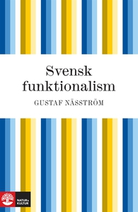 Svensk funktionalism (e-bok) av Gustaf Näsström