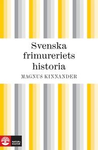 Svenska frimureriets historia (e-bok) av Magnus