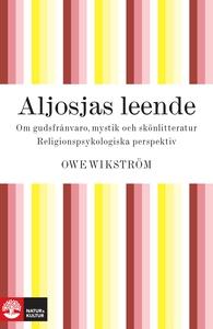 Aljosjas leende (e-bok) av Owe Wikström