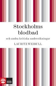 Stockholms blodbad och andra kritiska undersökn