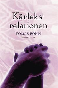 Kärleksrelationen : en bok om parförhållan (e-b